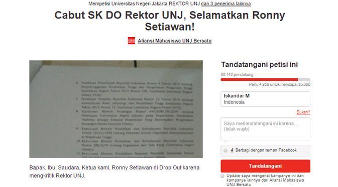 Petisi dukungan terhadap Ronny Setiawan, mahasiswa UNJ yang diganjar drop out oleh rektor UNJ, meroket dalam 11 jam saja.